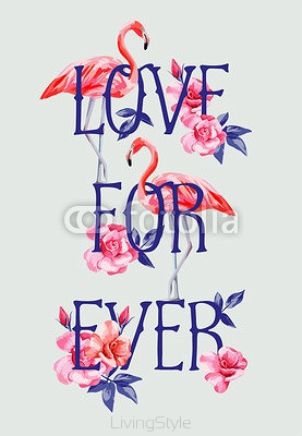 slogan love forever rose and pink flamingos A4 style 118714930