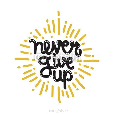 Poster Never Give Up 113539203