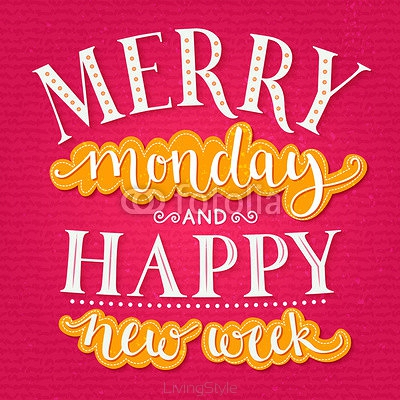 Merry monday and happy new week. Inspirational quote about week start for office posters and social media content. Typography design with calligraphy and lettering words. Bright pink and yellow colors 96191292